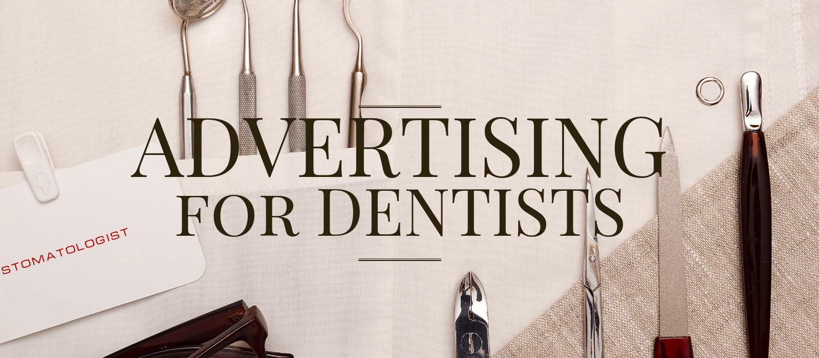 Advertising Strategies for Dentists